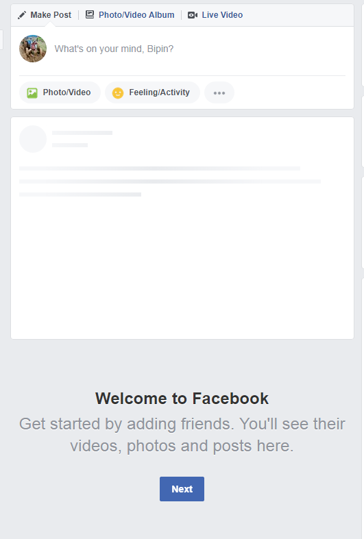 how to fix Welcome to Facebook Get started by adding friends. You'll see their videos, photos and posts here